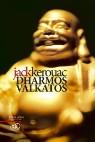 Jack Kerouac Dharmos valkatos