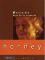 Karen Horney Neurotiška mūsų laikų asmenybė