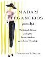 Jennifer L. Scott Madam Elegancijos pamokos