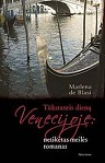 Marlena de Blasi Tūkstantis dienų Venecijoje