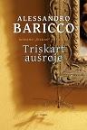 Alessandro Baricco Triskart aušroje