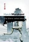Haruki Murakami Visi Dievo vaikai šoka