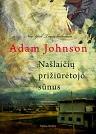 Adam Johnson Našlaičių prižiūrėtojo sūnus
