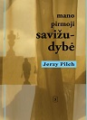 Jerzy Pilch Mano pirmoji savižudybė