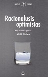 Matt Ridley Racionalusis optimistas