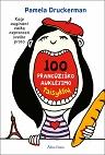 Pamela Druckerman 100 prancūziško auklėjimo taisyklių