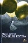 Marcel Schwob Monelės knyga. Vaikų kryžiaus žygis