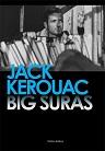 Jack Kerouac Big Suras