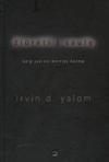 Irvin D. Yalom Žiūrėti į saulę. Kaip įveikti mirties baimę