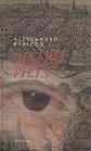 Alessandro Baricco Aistrų pilys