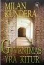 Milan Kundera Gyvenimas yra kitur
